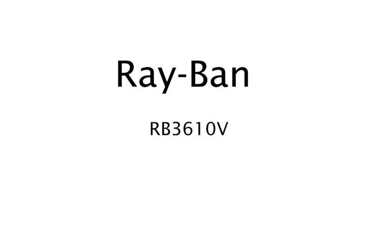Ray-Ban | RB3610V
